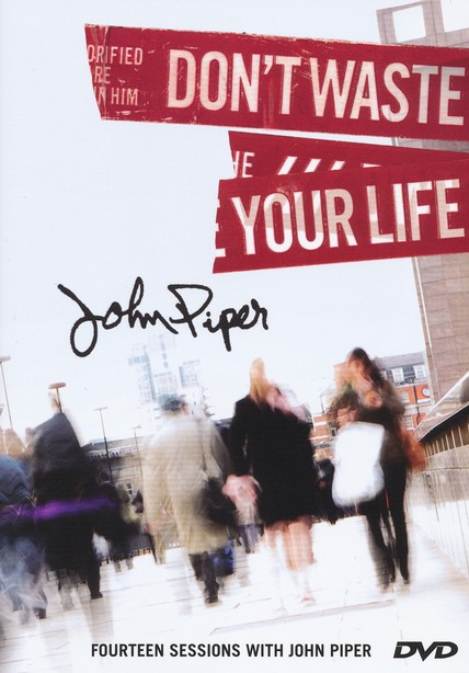 Don't Waste Your Life Group Study Teaching DVD