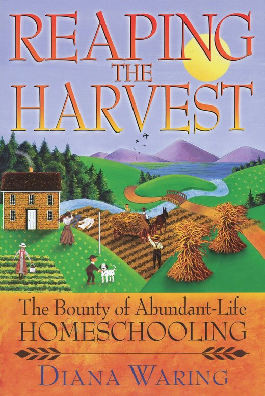 Reaping the Harvest: The Bounty of Abundant-Life  Expanded Edition