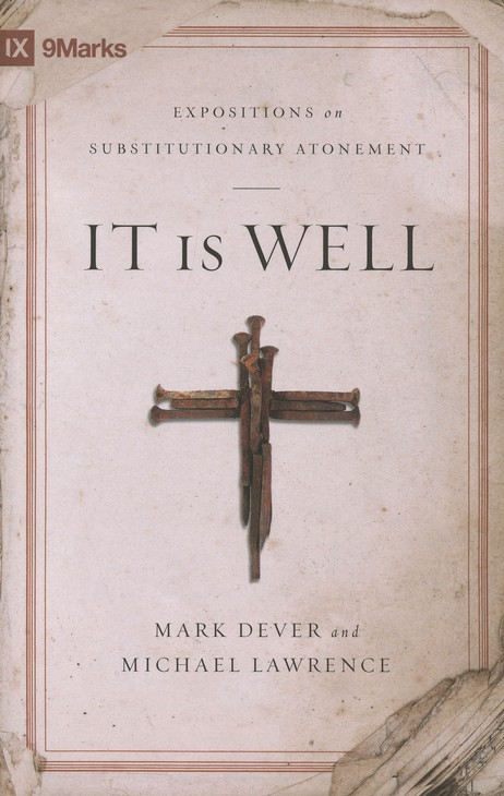 It is Well: Expositions on Substitutionary Atonement