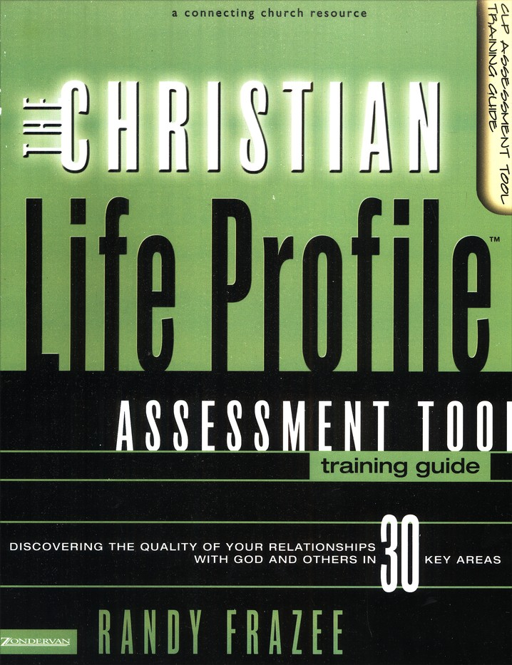 The Christian Life Profile Assessment Tool--Training Guide