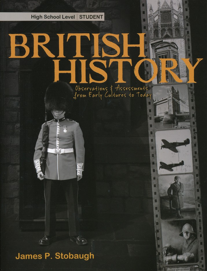 British History: Observations and Assessments from Creation to Today, Student Book