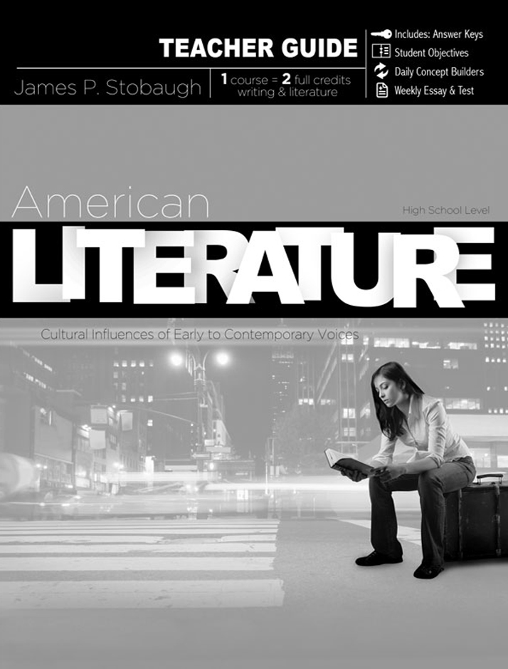 American Literature: Cultural Influences of Early to Contemporary Voices, Teacher Guide
