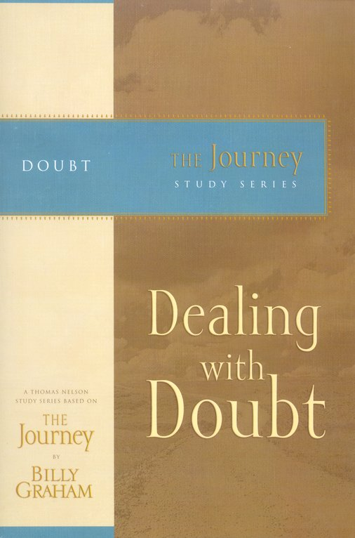 Dealing with Doubt, The Journey Series