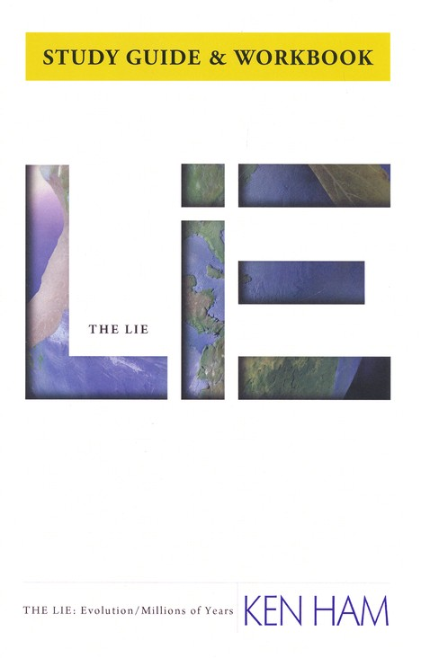 The Lie: Evolution, Study Guide & Workbook