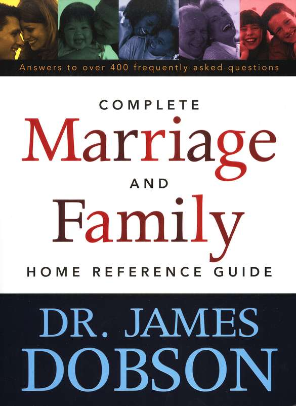 Complete Marriage and Family Home Reference Guide