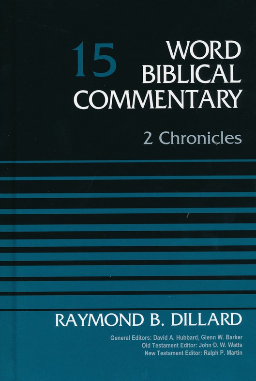 2 Chronicles: Word Biblical Commentary, Volume 15 [WBC]