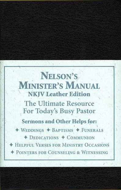 nelson s minister s manual nkjv 9780785252597 christianbook com rh christianbook com nelson minister's manual for weddings nelson ministers manual download free
