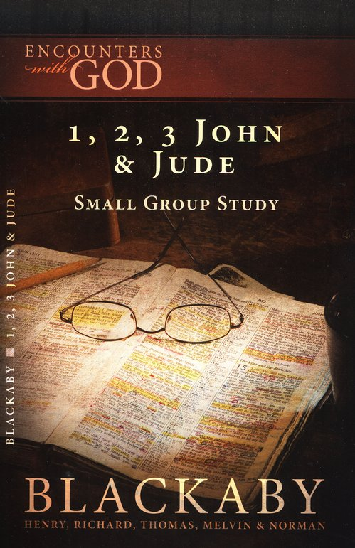 Encounters with God: 1, 2, 3 John & Jude