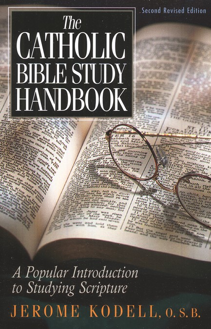 The Catholic Bible Study Handbook