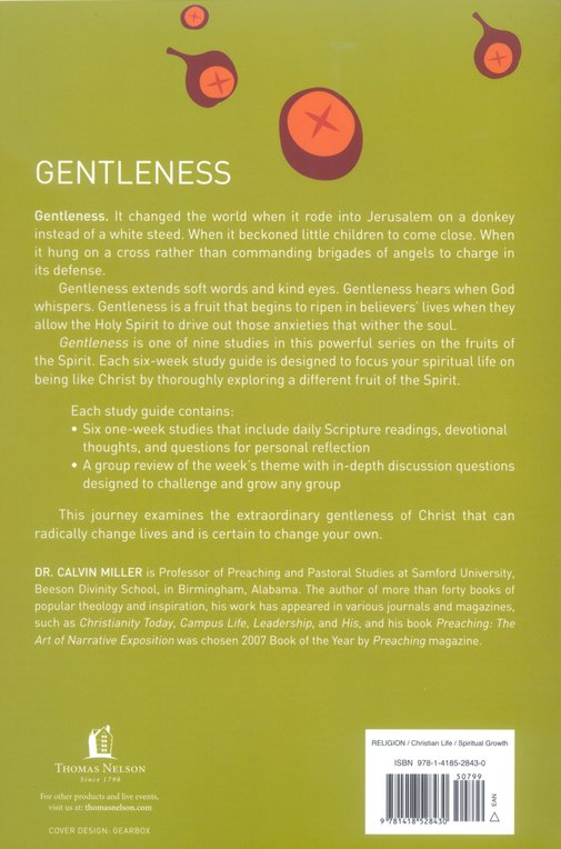 Fruit of the Spirit: Gentleness, A Six-Week Study