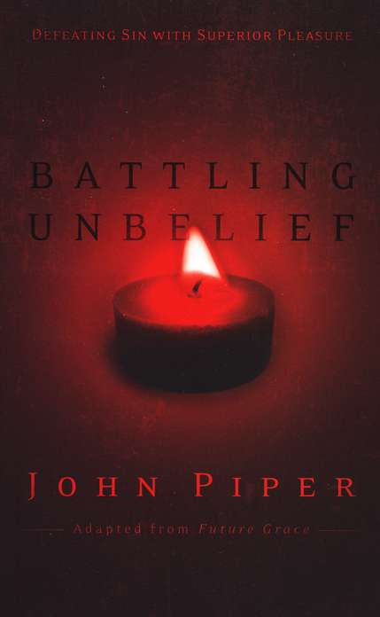 Battling Unbelief