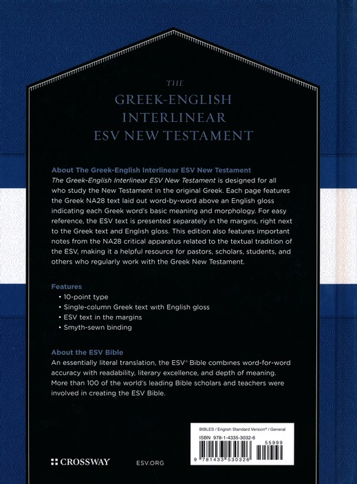 The Greek-English Interlinear ESV New Testament: Nestle-Aland Novum  Testamentum Graece (NA28) and