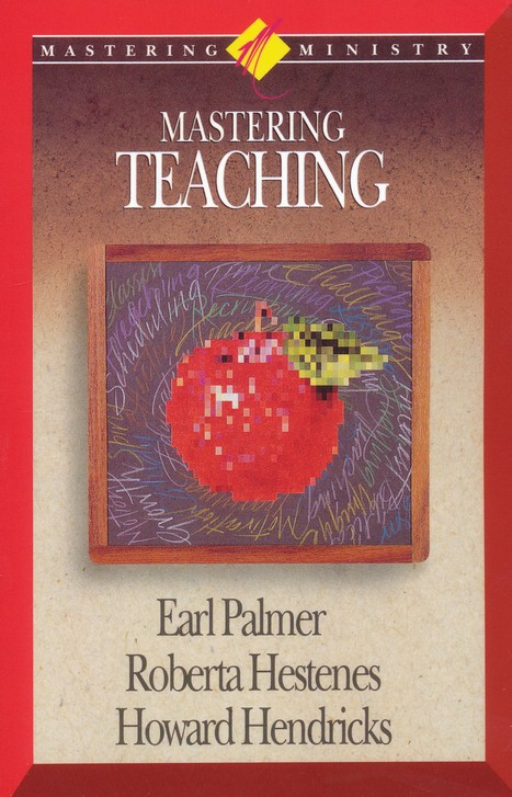 Mastering Ministry: Mastering Teaching