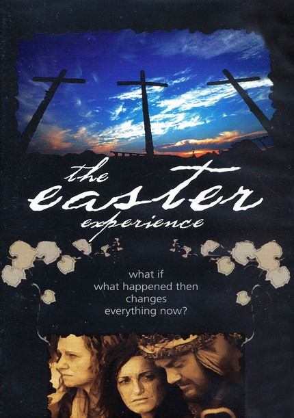 The Easter Experience--DVDs and Leader's Guide