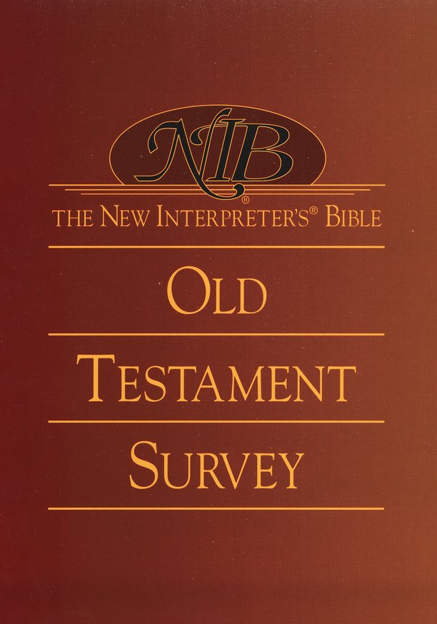 The New Interpreter's Bible Old Testament Survey