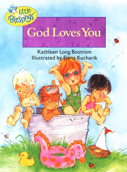 Little Blessings: God Loves You