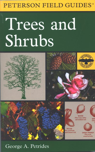 Peterson Field Guide to Eastern Trees & Shrubs