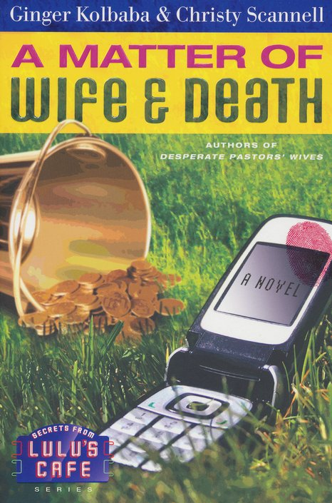 A Matter of Wife & Death, Secrets From Lulu's Cafe Series #2
