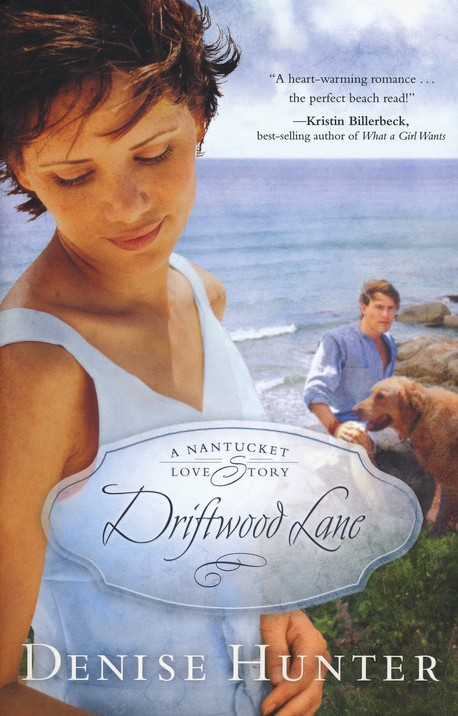 Driftwood Lane, A Nantucket Love Story Series #4