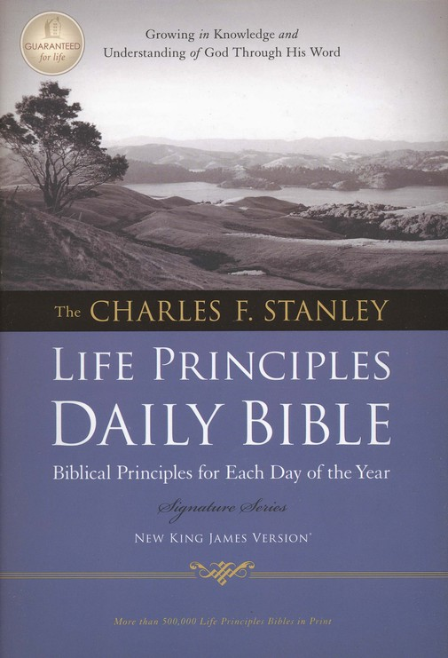 NKJV Charles F. Stanley Life Principles Daily Bible