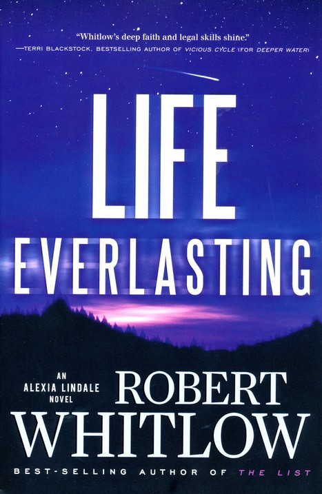 Life Everlasting, Alexi Lindale Series #2