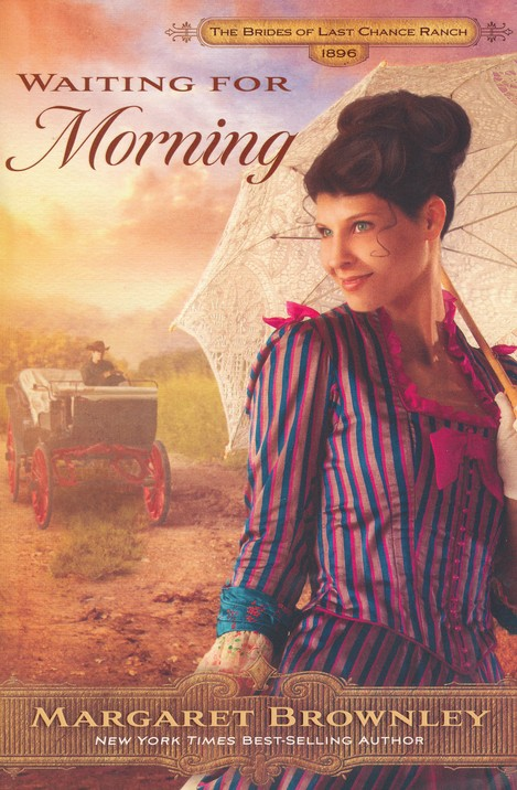 Waiting for Morning, Brides of Last Chance Ranch Series #2