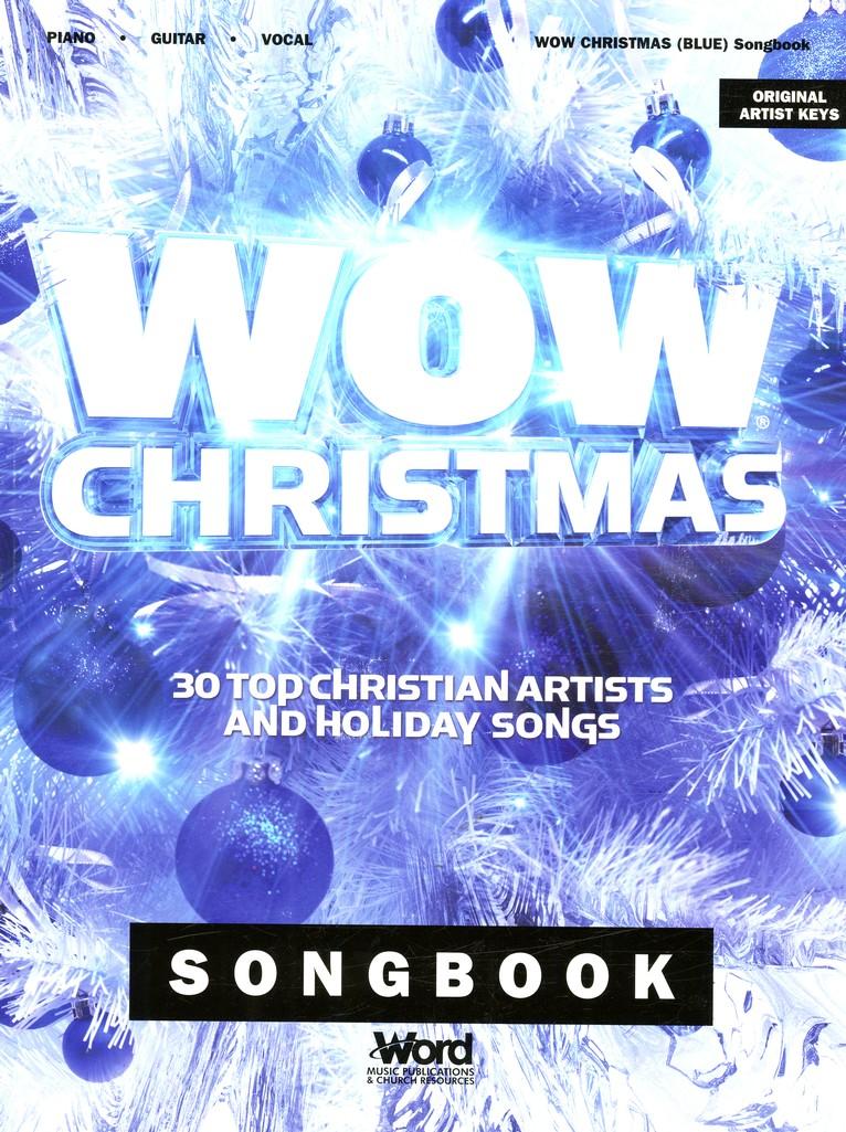 Wow Christmas.Wow Christmas 30 Top Christian Artists And Holiday Songs