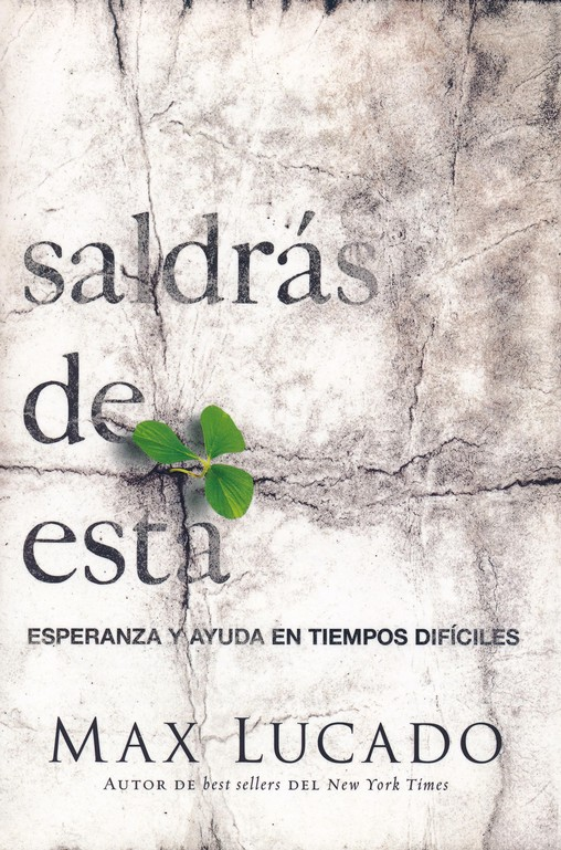 Saldrás de Esta  (You'll Get Through This)