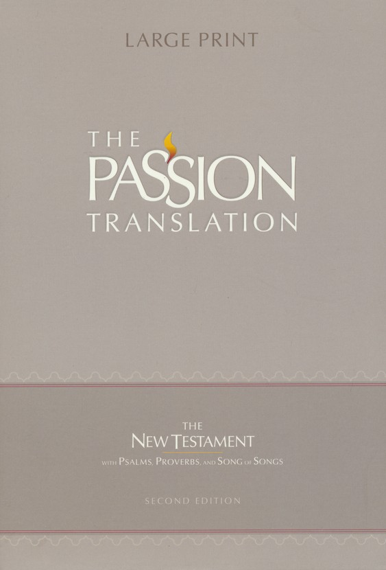 The Passion Translation (TPT): New Testament with Psalms, Proverbs, and  Song of Songs - 2nd edition, large print, imitation leather, violet