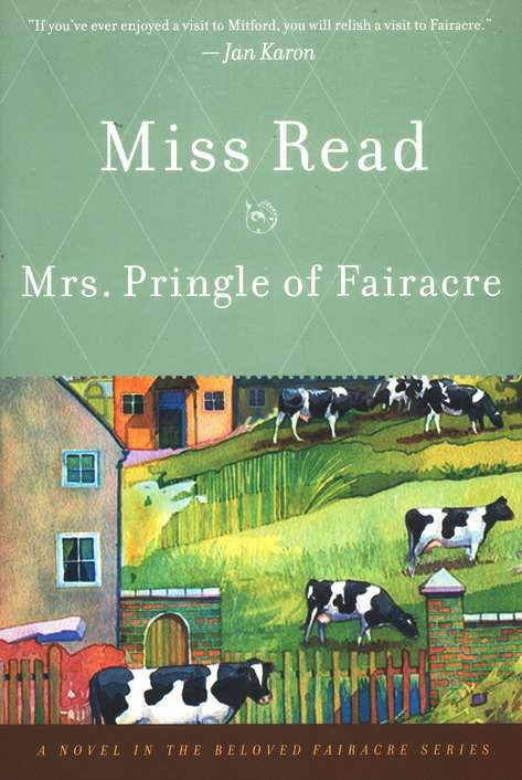 Mrs. Pringle of Fairacre, Fairacre Series #4