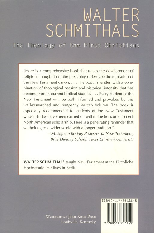 The Theology of the First Christians