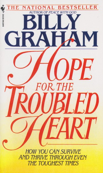 Hope for the Troubled Heart: Finding God in the Midst of Pain