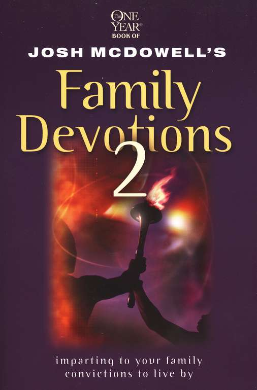 One Year Book of Josh McDowells Family Devotions 2