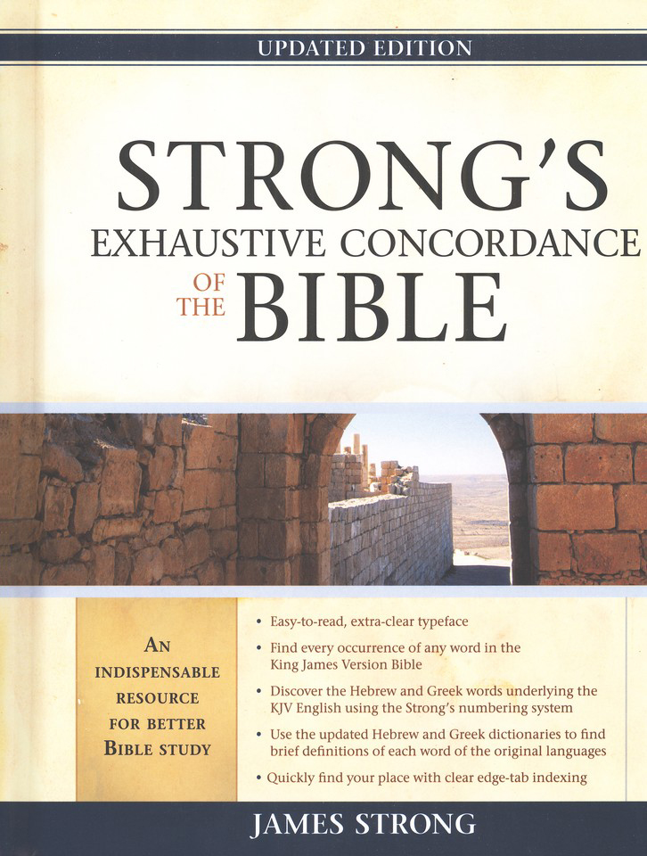 Strong's Exhaustive Concordance, Updated Edition KJV