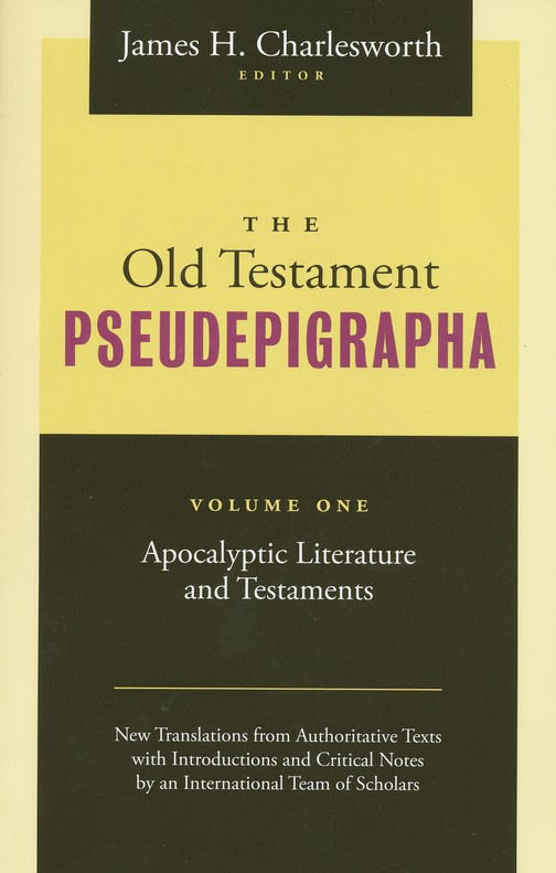 The Old Testament Pseudepigrapha: Apocalyptic Literature and Testaments, Two Volume Set