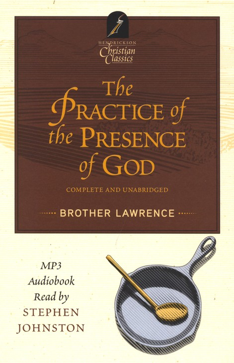 The Practice of the Presence of God--Book and MP3 CD
