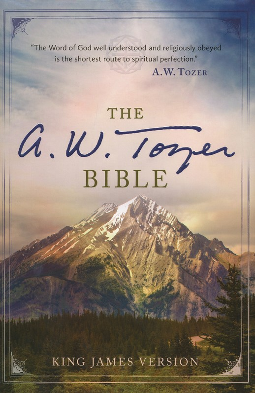 The A. W. Tozer Bible: KJV Version, hardcover
