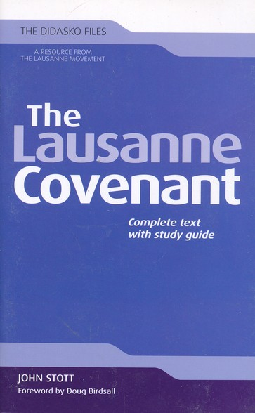 The Lausanne Covenant: Complete Text with Study Guide