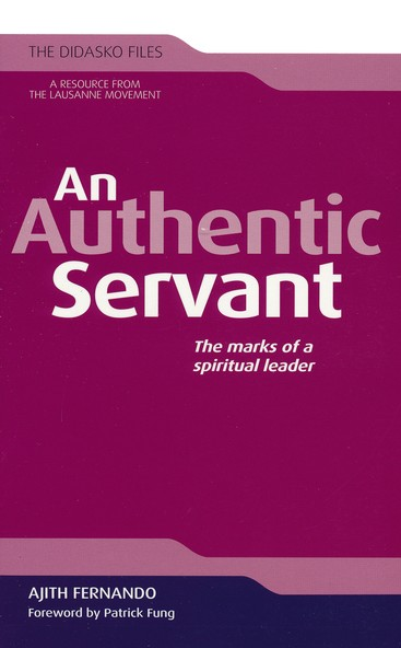 An Authentic Servant: The Marks of a Spiritual Leader