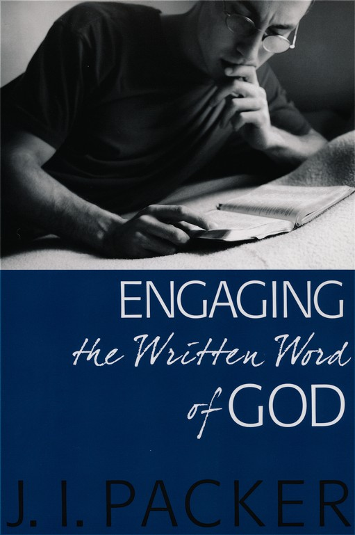 Engaging the Written Word of God