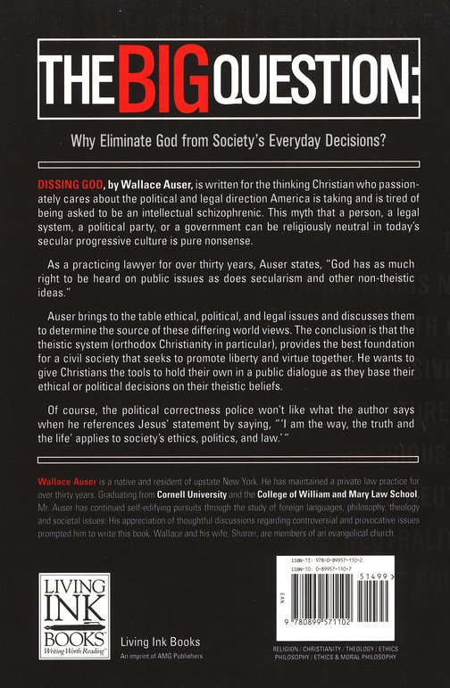 Dissing God: The Myth of Religious Neutrality in a Secular  Progressive Culture