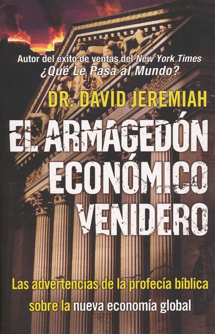 El Armagedón Económico Venidero  (The Coming Economic Armageddon)