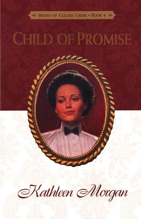 Child Of Promise, Brides Of Culdee Creek Series #4