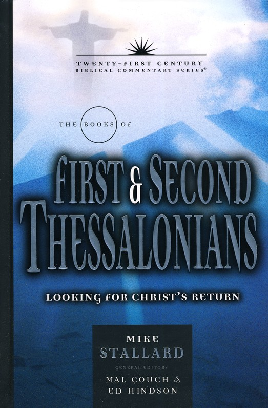 1&2 Thessalonians: 21st Century Commentary Series