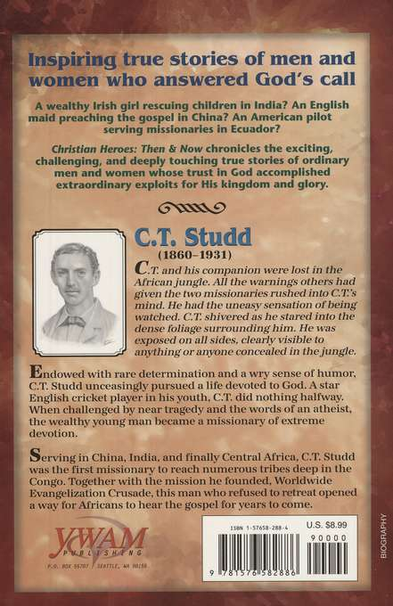 Christian Heroes Then & Now: C.T. Studd, No Retreat