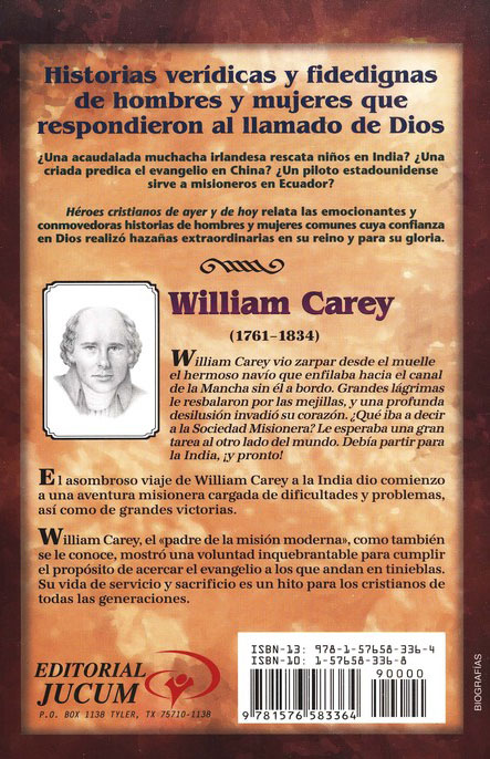 Héroes Cristianos de Ayer y de Hoy: William Carey  (Christian Heroes Then & Now: William Carey)