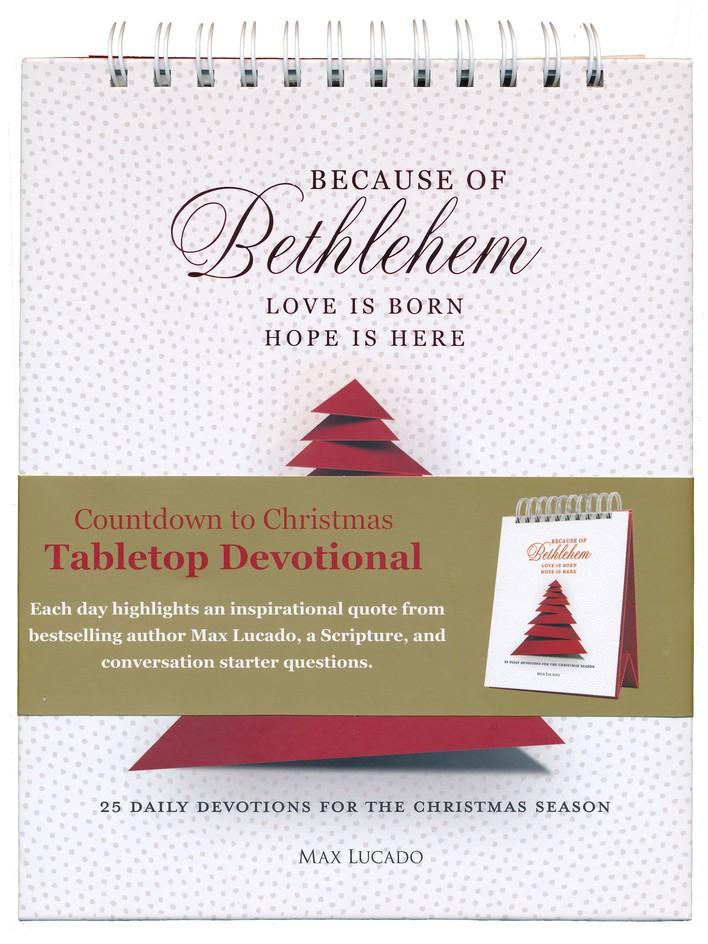 because of bethlehem tabletop advent devotional max lucado christianbookcom