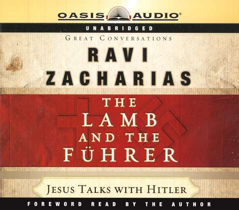 The Lamb and the Fuhrer: Jesus Talks with Hitler - audiobook on CD