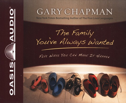 The Family You've Always Wanted   Audiobook on CD