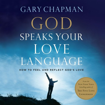God Speaks Your Love Language: Unabridged Audiobook on CD